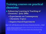 training courses on practical chemistry