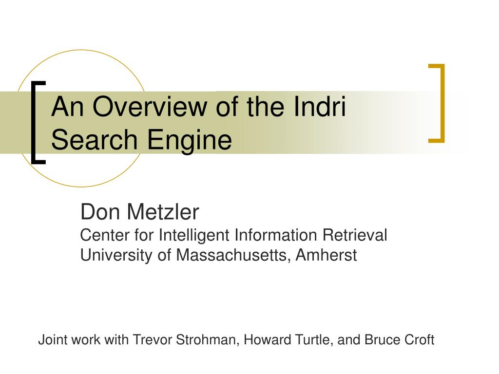 an overview of the indri search engine l.