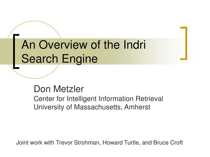 an overview of the indri search engine n.