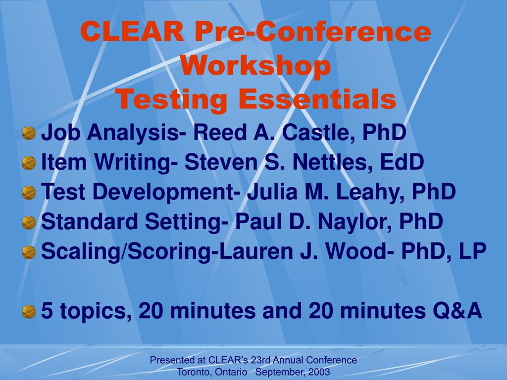 clear pre conference workshop testing essentials l.