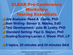 clear pre conference workshop testing essentials