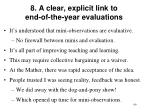 8 a clear explicit link to end of the year evaluations