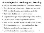 advantages for teaching and learning