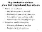 highly effective teachers share their magic boost their schools