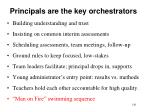 principals are the key orchestrators