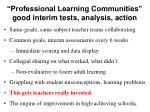 professional learning communities good interim tests analysis action