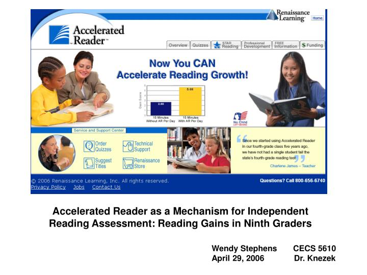 accelerated reader as a mechanism for independent reading assessment reading gains in ninth graders n.
