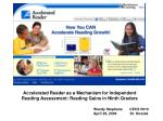 accelerated reader as a mechanism for independent reading assessment reading gains in ninth graders
