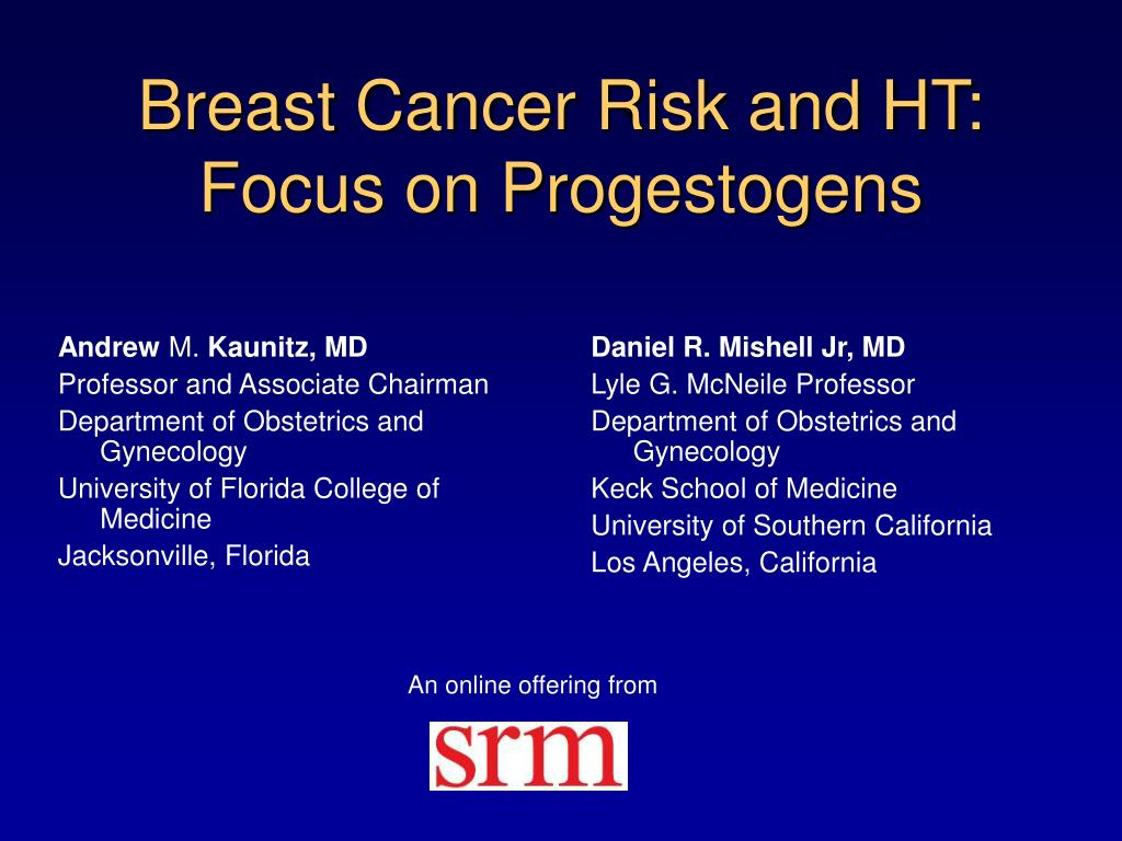 breast cancer risk and ht focus on progestogens l.