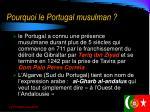 pourquoi le portugal musulman