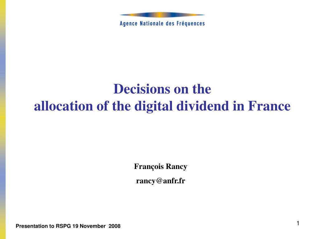 decisions on the allocation of the digital dividend in france l.