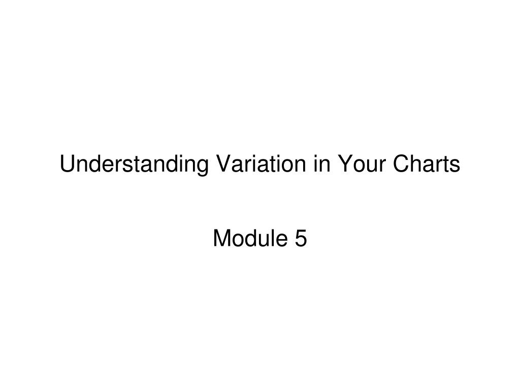 understanding variation in your charts l.