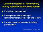 common mistakes of junior faculty during academic career development29