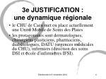 3e justification une dynamique r gionale
