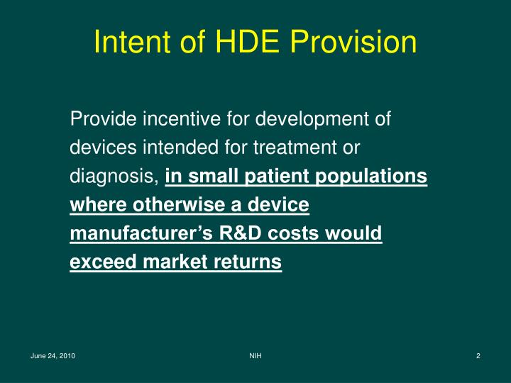 Intent of hde provision