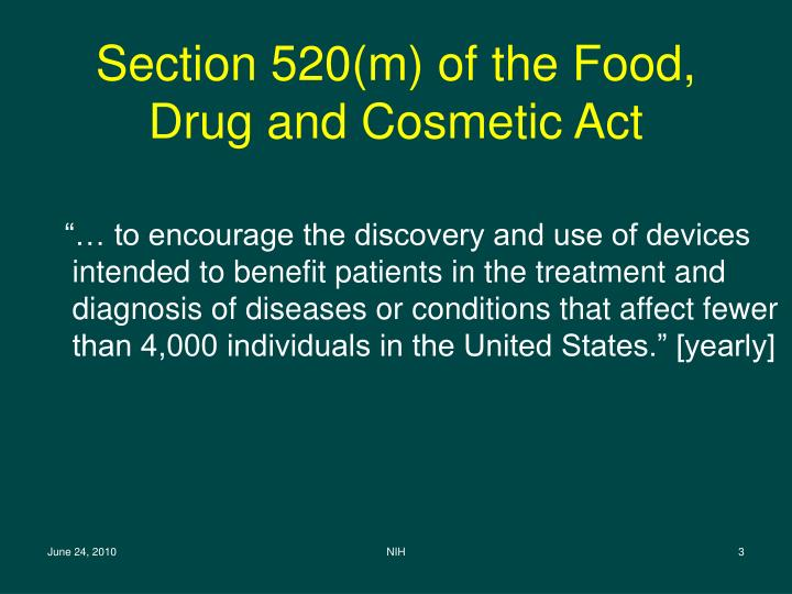 Section 520 m of the food drug and cosmetic act