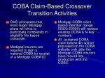 coba claim based crossover transition activities