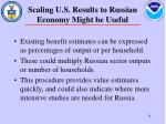 scaling u s results to russian economy might be useful