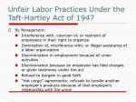 unfair labor practices under the taft hartley act of 1947