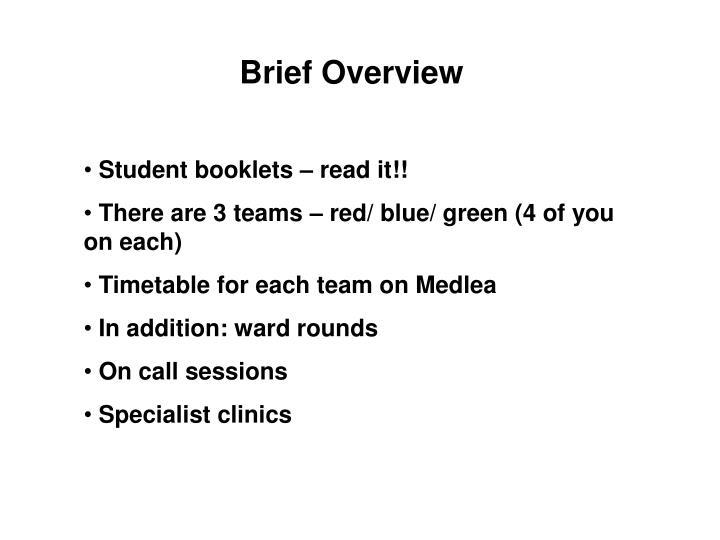 Brief Overview