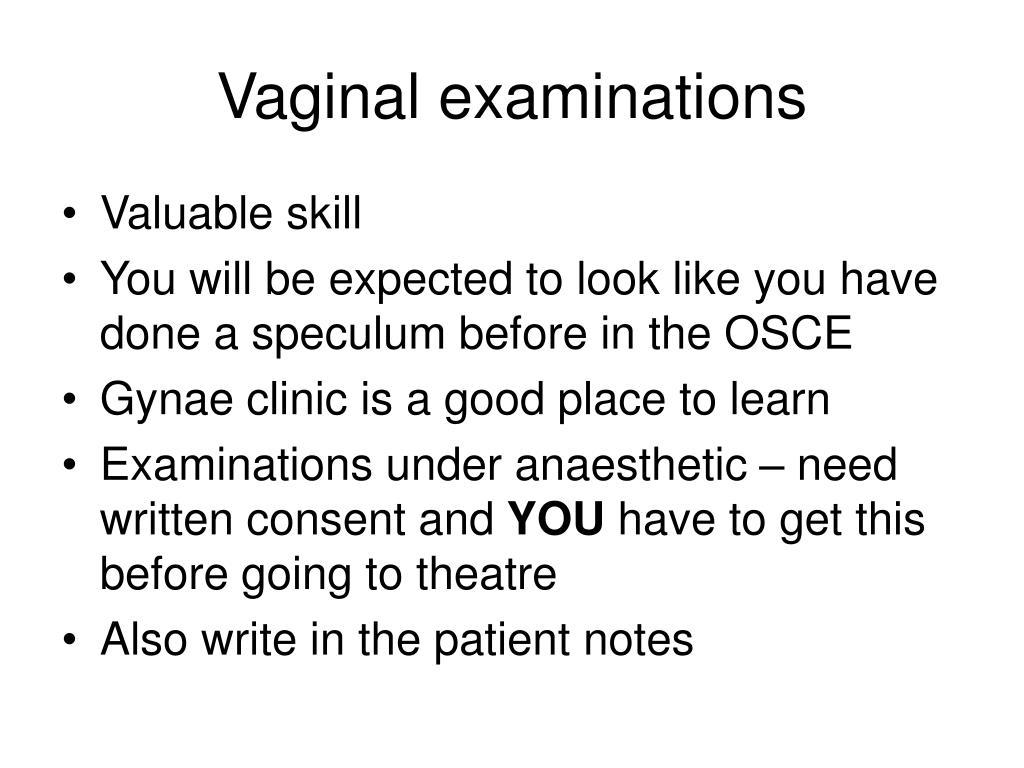 Vaginal examinations