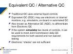equivalent qc alternative qc