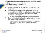 organizational standards applicable to laboratory services