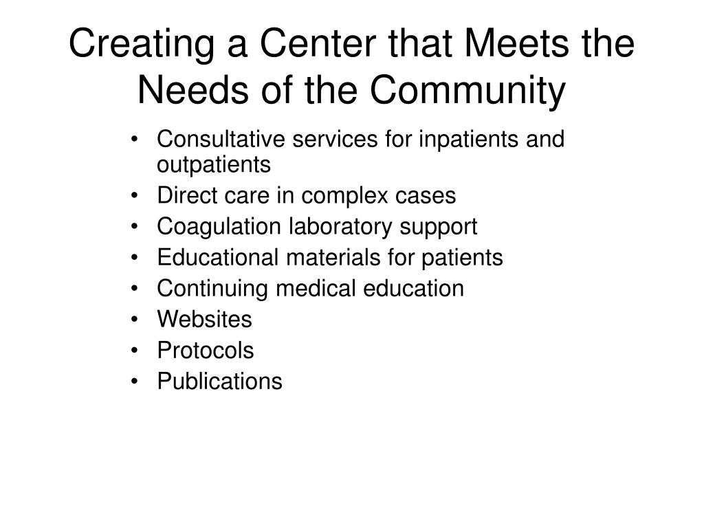 Creating a Center that Meets the Needs of the Community