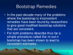 bootstrap remedies