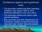 confidence regions and hypothesis tests