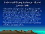 individual bioequivalence model continued