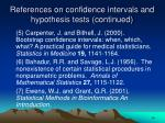 references on confidence intervals and hypothesis tests continued