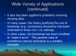 wide variety of applications continued14