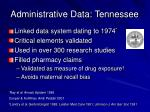 administrative data tennessee