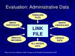 evaluation administrative data