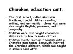 cherokee education cont