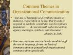 common themes in organizational communication
