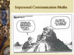 impersonal communication media