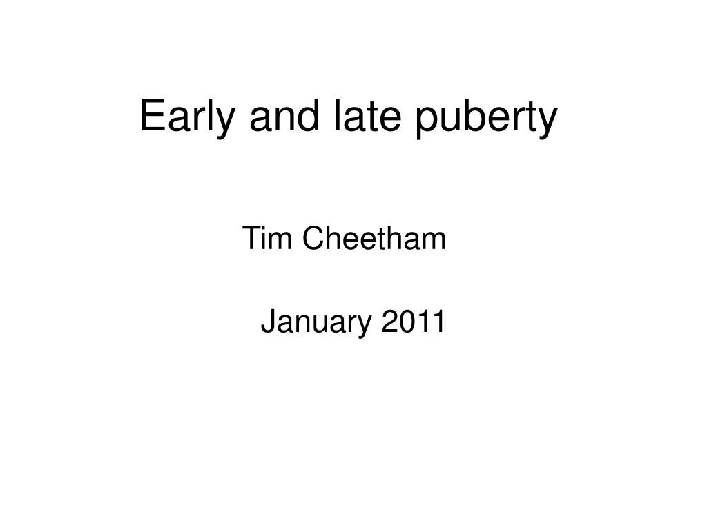 early and late puberty l.