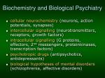 biochemistry and b iological p sychiatry