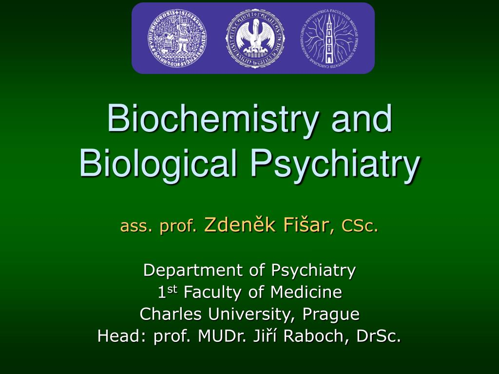 biochemistry and biological psychiatry l.