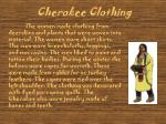 cherokee clothing