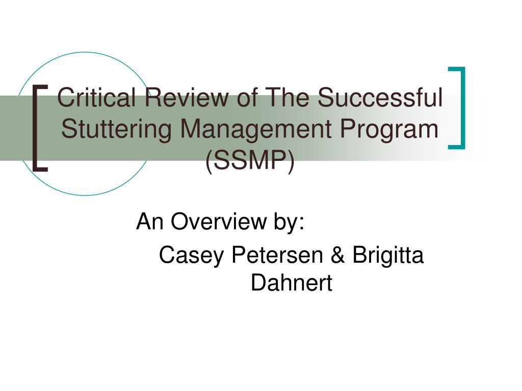 critical review of the successful stuttering management program ssmp l.