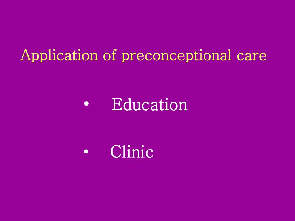 Application of preconceptional care