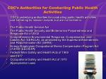 cdc s authorities for conducting public health activities