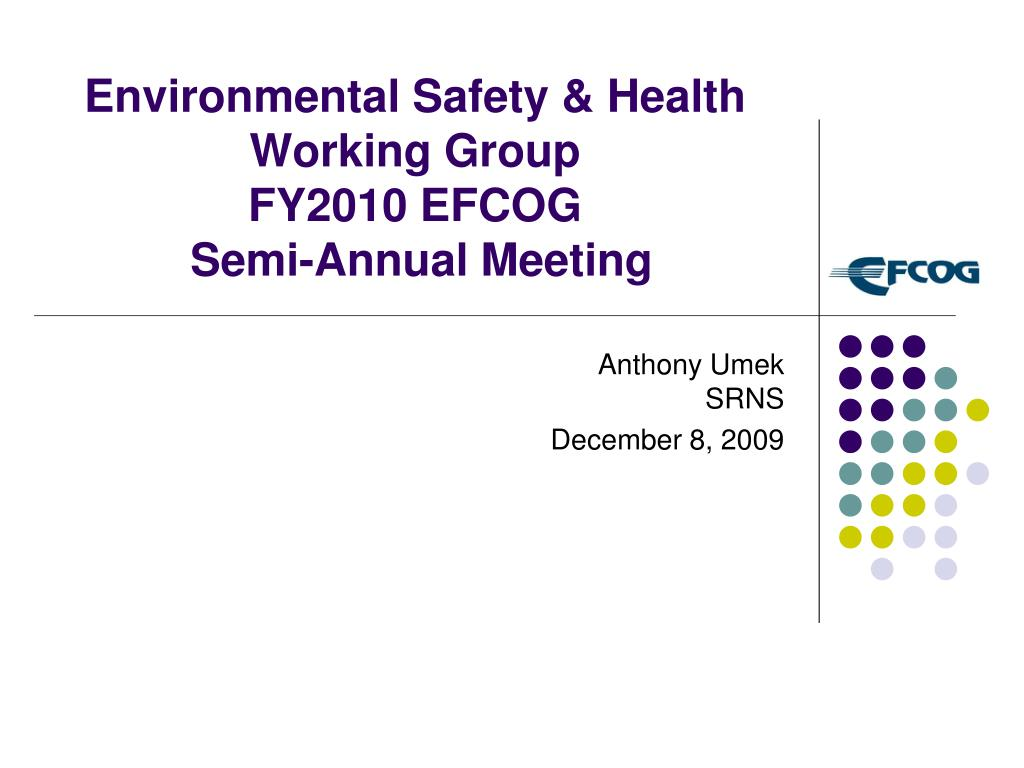 environmental safety health working group fy2010 efcog semi annual meeting l.