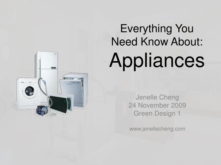 everything you n eed k now about appliances n.