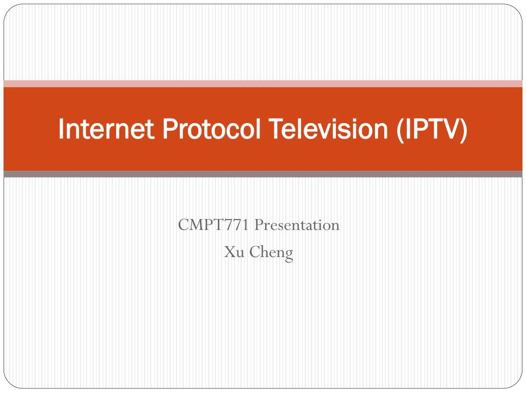 internet protocol television iptv l.