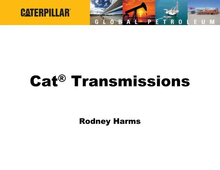 cat transmissions n.