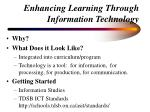 enhancing learning through information technology